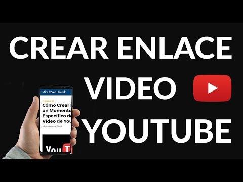 Cómo Crear Enlace a un Momento Específico de un Vídeo de YouTube