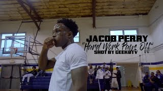 """Jacob Perry """"Hard Work Pays Off"""" Shot By @GeekdTV"""