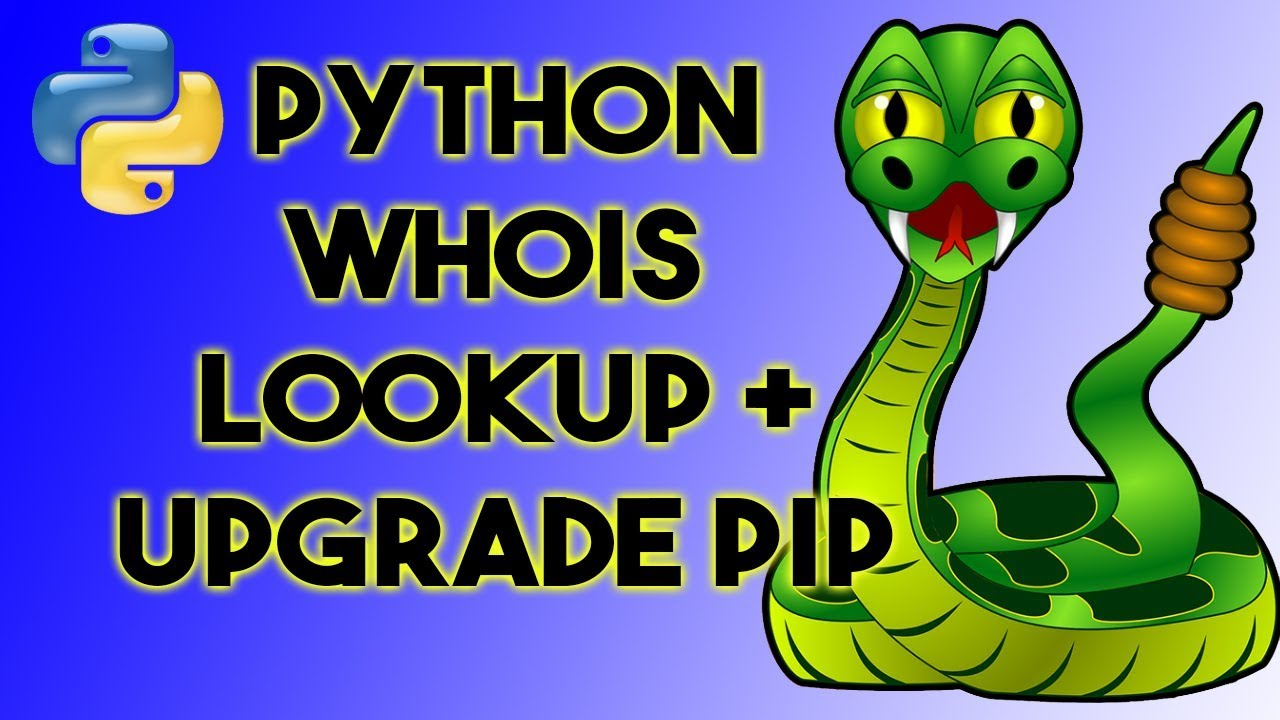 How to use WhoIs lookup in Python - Upgrade PIP