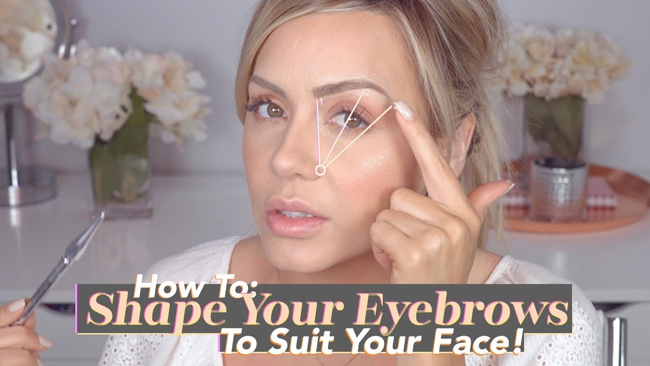How To Shape Your Eyebrows To Suit Your Face Youtube