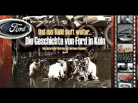 Download Die Geschichte von Ford in Köln. Eine historische Filmreise durch die ersten 80 Jahre.