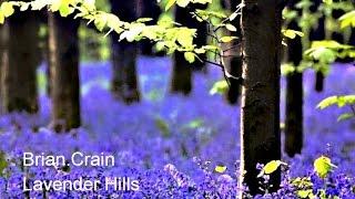 ❤♫ Brian Crain - Lavender Hills(薰衣草山)2003