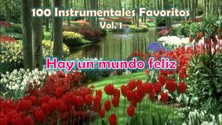 100 Instrumentales Favoritos vol. 1 - 048 Hay un mundo feliz mas alla