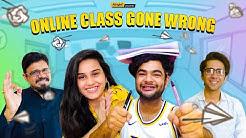 Online Classes Gone Wrong | Ft. Anushka Sharma, Alam Khan & Ritik Ghansani