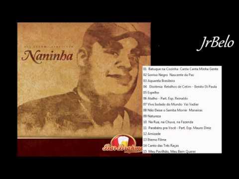 Naninha Cd Completo Brahma   JrBelo