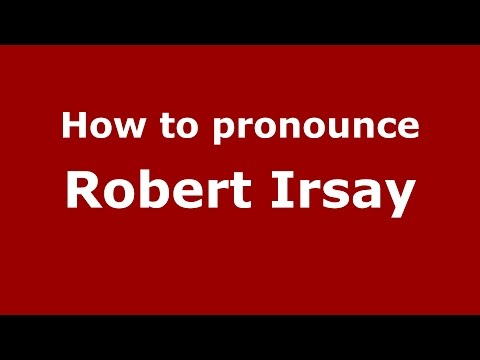 How to pronounce Robert Irsay (American English/US)  - PronounceNames.com