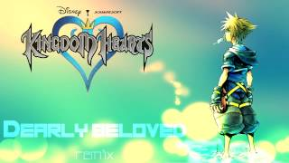 Kingdom Hearts - Dearly Beloved - Remix
