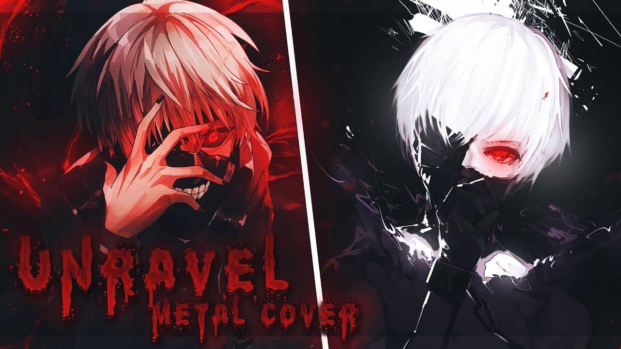 NightCore ~ Unravel [ Metal Version ] - YouTube