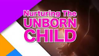LET'S GET TALKING WITH JOI  - NURTURING THE UNBORN CHILD