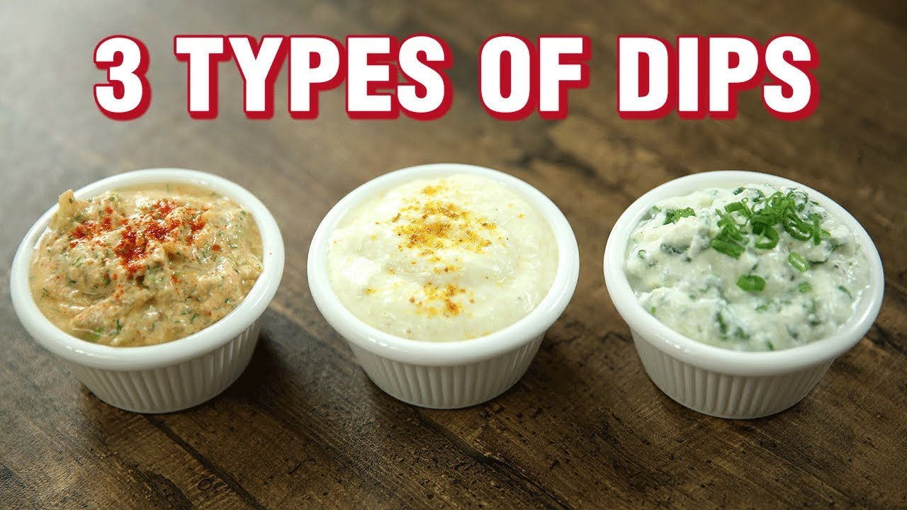 3 Types Of Dips Easy Dips Recipe For Chips Indian Culinary League Varun Inamdar