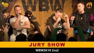 Jury Show WBW2K19 2vs2  • Babinci, Toczek, Vito WS + Yowee, Pejter