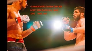 Commonwealth MMA Cup 2018 The FINALS LIVE
