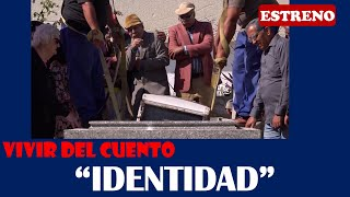 """Vivir del Cuento """"IDENTIDAD"""" (Estreno 30 marzo 2020)"""