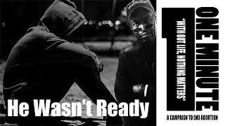 He Wasn't Ready || #LifeLongRegretIsReal