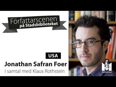 Jonathan Safran Foer i samtal med Klaus Rothstein
