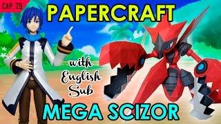 CÓMO HACER PAPERCRAFT – MEGA SCIZOR (WITH ENG. SUB)