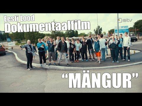 """Dokumentaalfilm """"MÄNGUR"""" - Eesti Lood (1080p) HD!"""