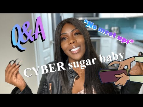 HOW TO BECOME A CYBER SUGAR BABY PART 2 Q&A (Highly Request + Must Watch)