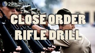 29th ID - Close Order Rifle Drill