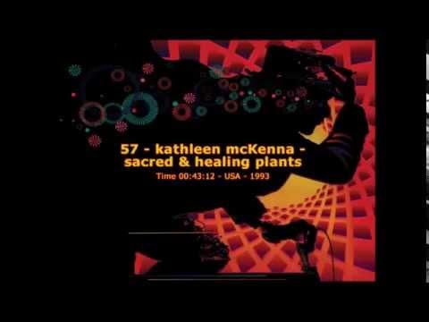 Kathleen McKenna - Sacred Healing Plants