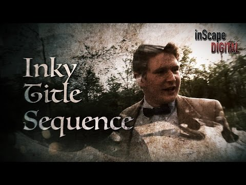 Inky Title Sequence