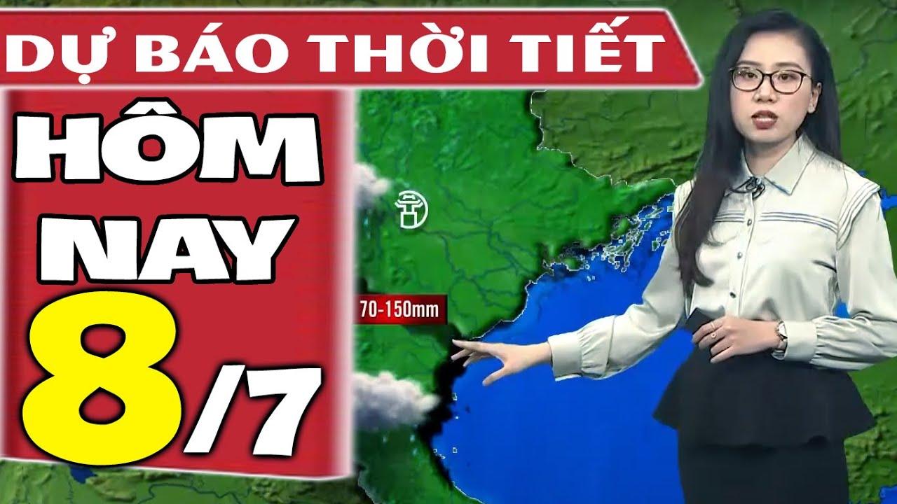 Dự báo thời tiết hôm nay mới nhất ngày 8/7/2021   Dự báo thời tiết 3 ngày tới   Thông tin thời tiết hôm nay và ngày mai