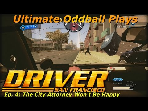 Let's Play Driver San Francisco Ep 4: The City Attorney Won't Be Happy