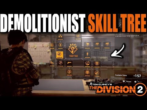 A CLOSER LOOK AT THE DEMOLITIONIST SKILL TREE IN THE DIVISION 2 | FULL BREAKDOWN OF EVERY SKILL