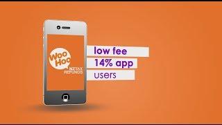 WooHoo Mobile App