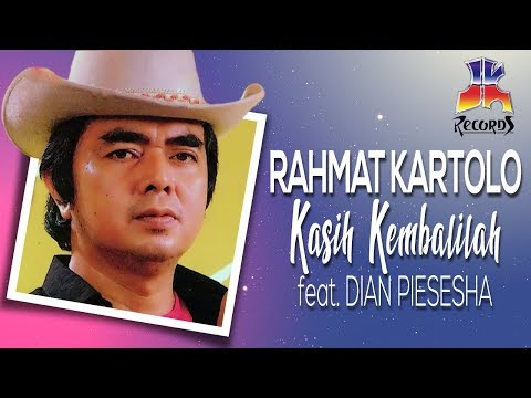 Rachmat Kartolo feat Dian Piesesha - Kasih Kembalilah (Official Lyric Video)