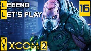 XCOM 2 - Part 16 - Rescue The Emperor of Nilfgaard  - Let's Play - XCOM 2 Gameplay [Legend Ironman]