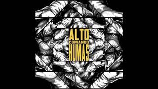 Alto Comando Humas - AxCxH (Full Album 2019)