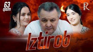 Iztirob (o'zbek serial)   Изтироб (узбек сериал) 63-qism