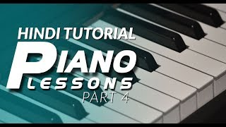 4 Hindi Piano Tutorial Lessons 4 आसान पियानो पाठ 4 for Beginners