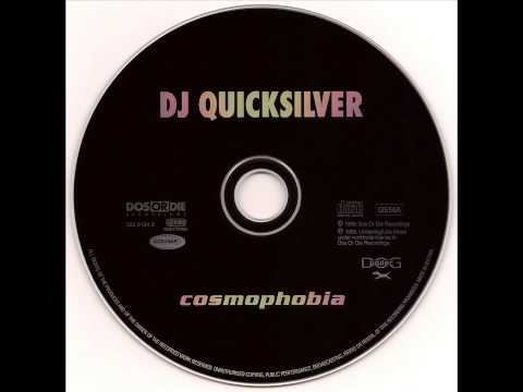 DJ Quicksilver - Cosmophobia (Single Edit)
