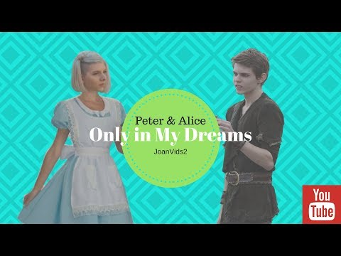 Peter & Alice - Only in My Dreams