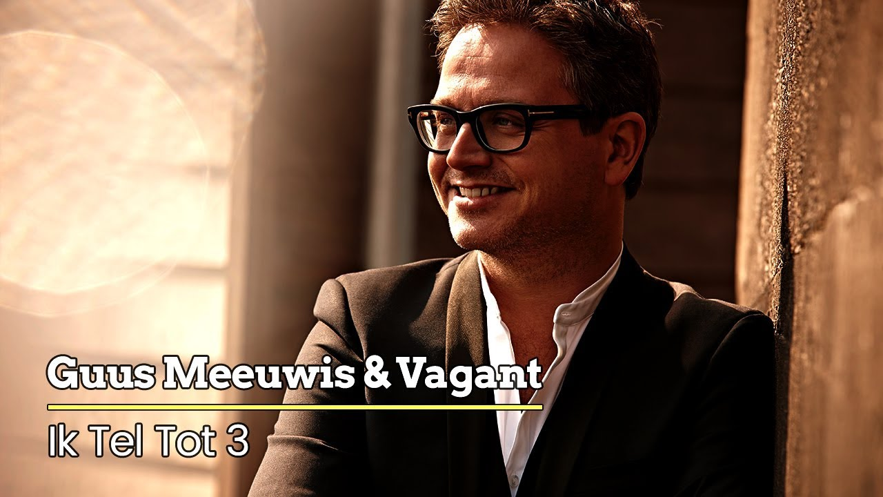 Guus Meeuwis & Vagant - Ik Tel Tot 3 (Audio Only) - YouTube