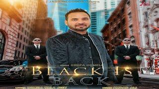 Black Is Back | Releasing On 08 12 2018 | Deepa Domeli | Sonu Dhillon | Teaser | New Punjabi Song