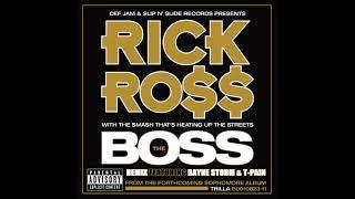 The Boss (Remix) - Rick Ross ft. Rayne Storm & T-Pain