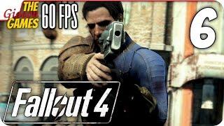 Прохождение Fallout 4 на Русском PС 60fps - 6 Конец ублюдку