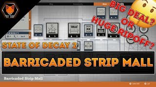State of Decay 2 home base review (Barricaded Strip Mall)