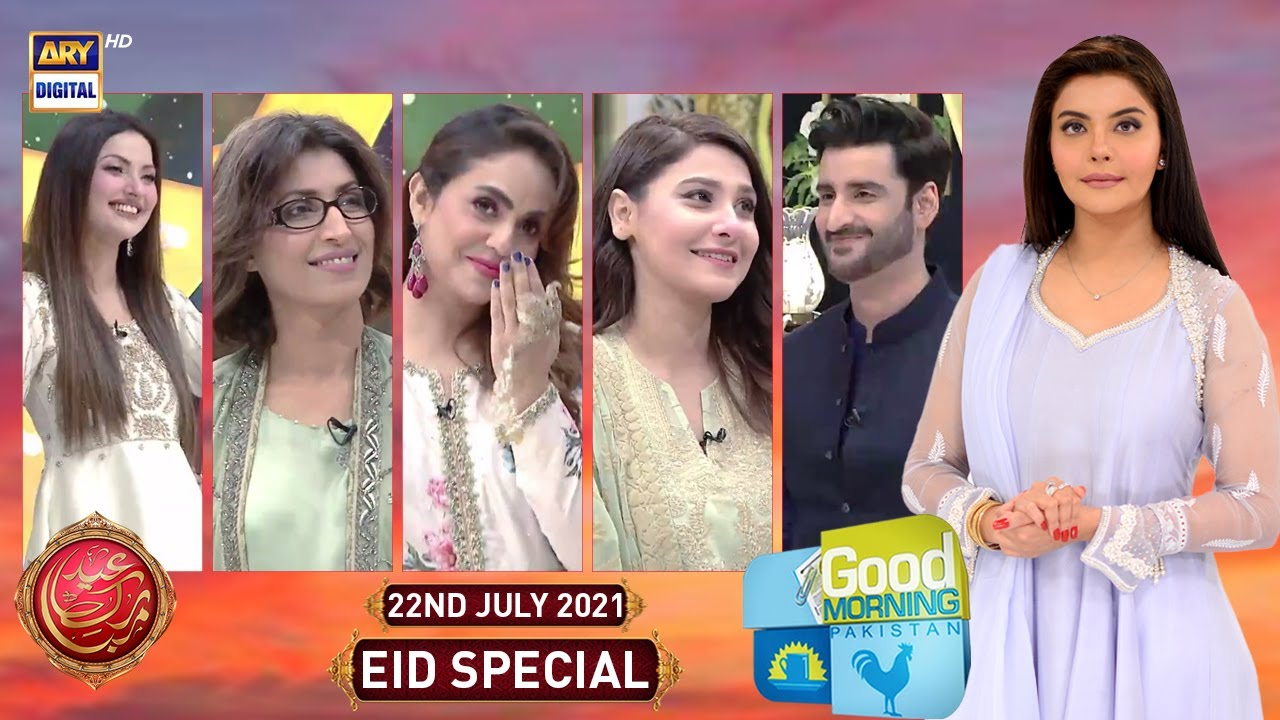 Good Morning Pakistan | Eid Day 2 Special | 22nd July 2021 | ARY Digital