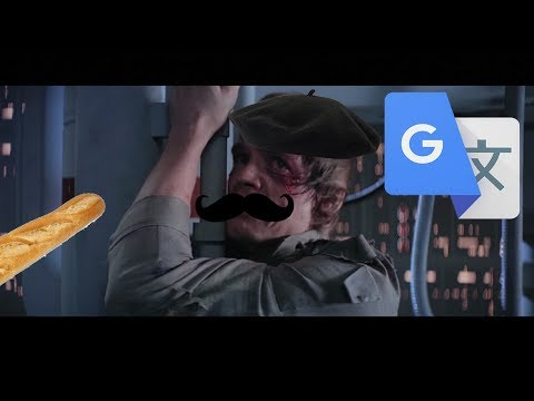 """Star Wars: """"I Am Your Father"""" But In French Google Translate"""