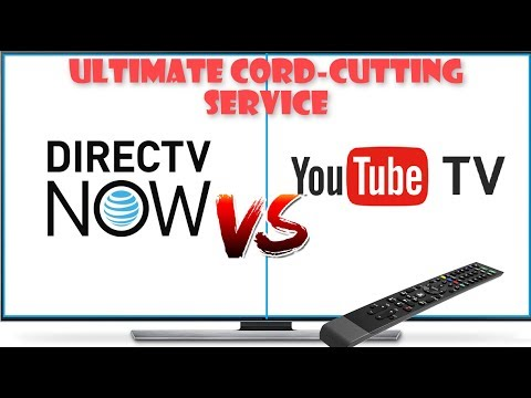 YOUTUBE TV  VS DIRECTV NOW - WHICH IS THE ULTIMATE CABLE CUTTING SERVICE?