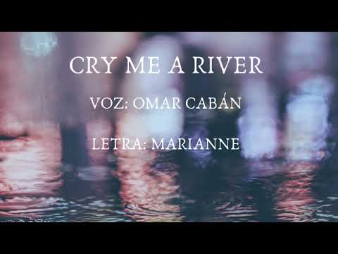Cry me a river ACUSTICO(Cover latino) ver. Omar Cabán