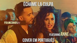 Baixar Luis Fonsi Échame La Culpa - cover PT BR feat Anne안니 ́   francoboxtv
