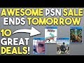 This AWESOME PSN Store Sale is Ending TOMORROW! 10 GREAT DEALS!