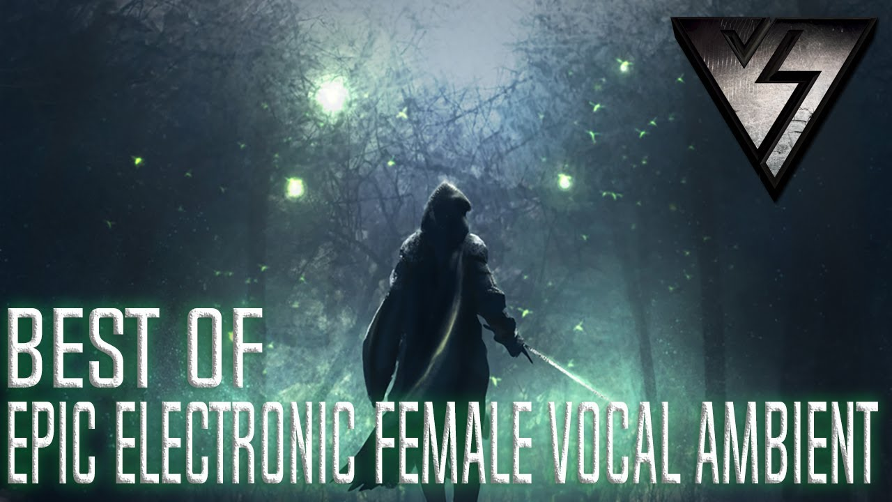 Best of EPIC ELECTRONIC FEMALE VOCAL AMBIENT Music | Bella Goldwin - In The  Stars
