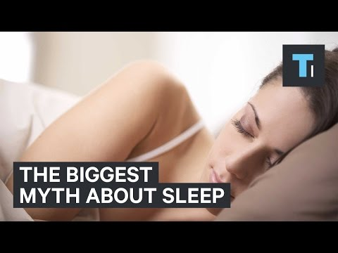 The biggest myth about sleep