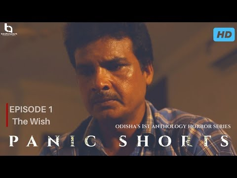 Ep-1 | The Wish | Panic Shorts | Odia Horror Web Series | Technoart Productionz